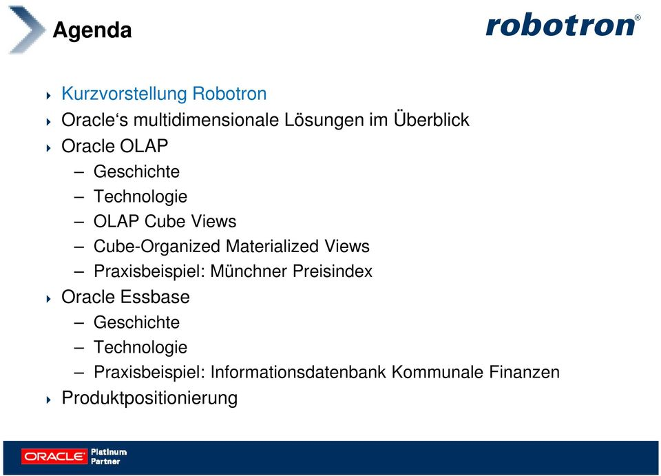 Materialized Views Praxisbeispiel: Münchner Preisindex Oracle Essbase