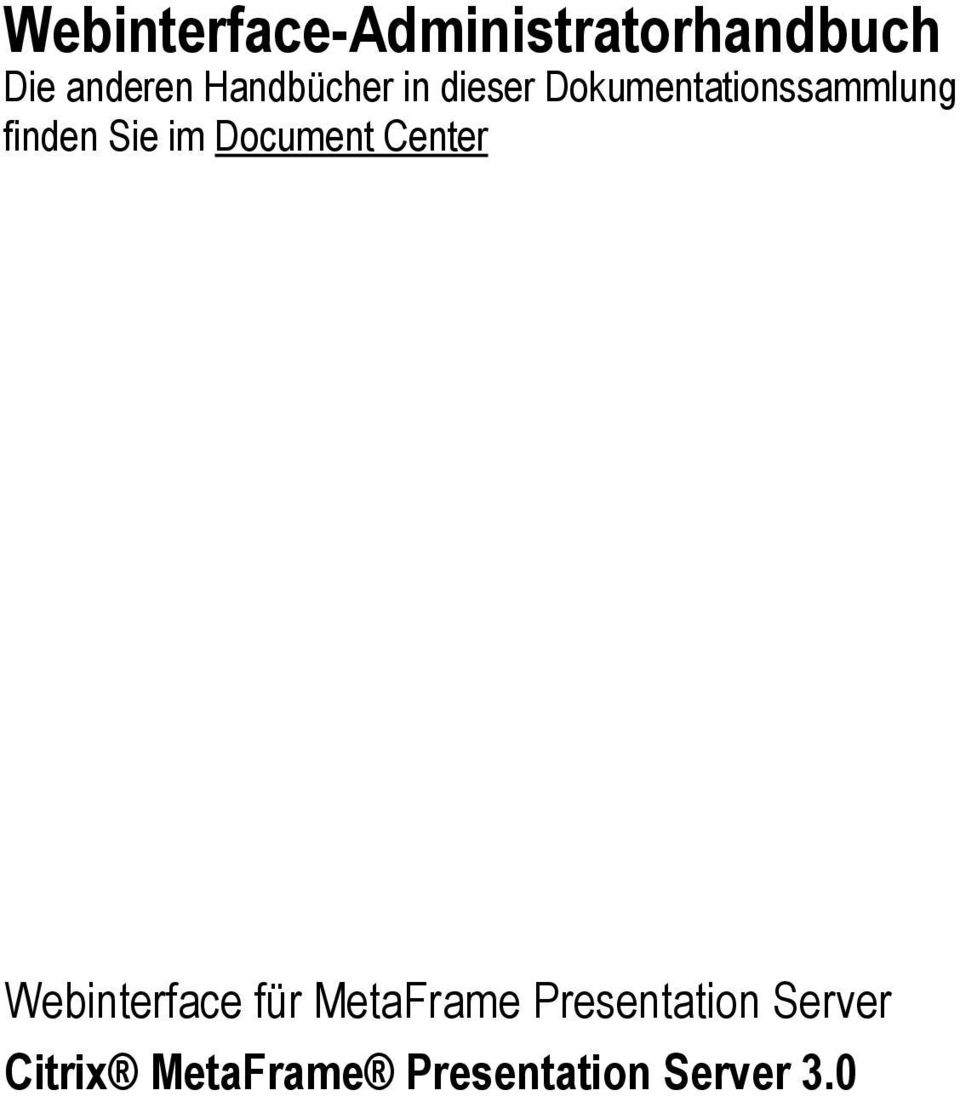 Sie im Document Center Webinterface für MetaFrame