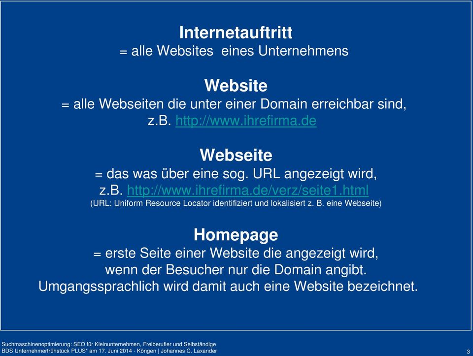 html (URL: Uniform Resource Locator identifiziert und lokalisiert z. B.