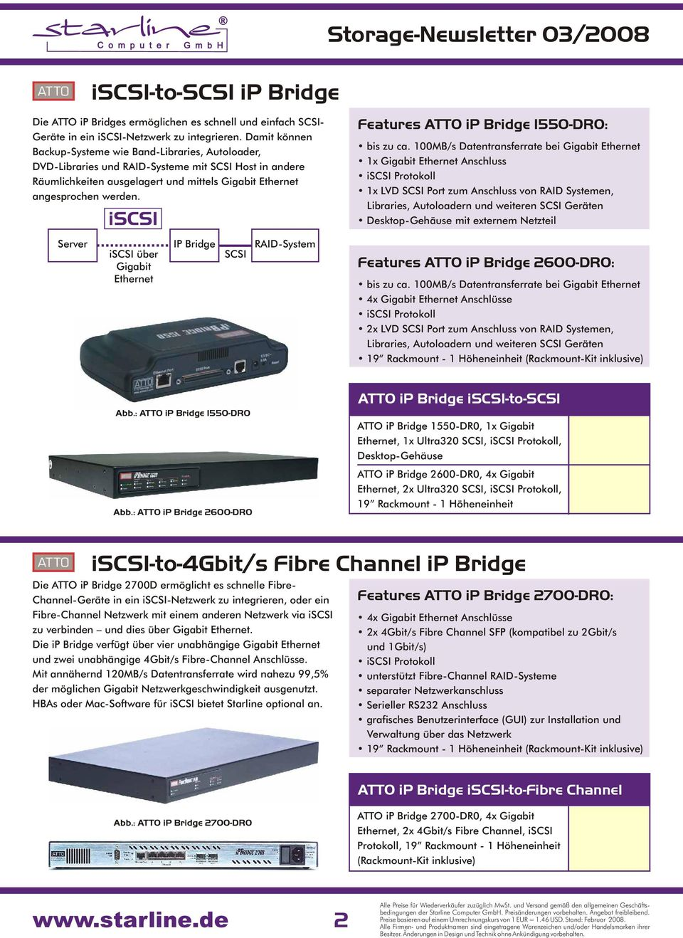 Features ATTO ip Bridge 1550-DR0: bis zu ca.