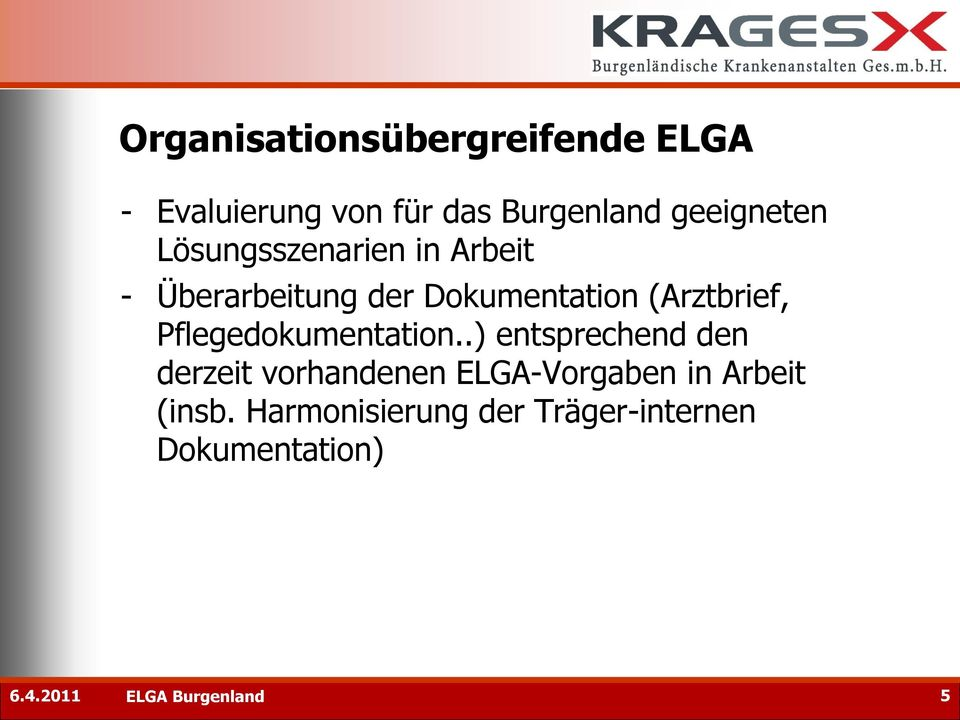 (Arztbrief, Pflegedokumentation.