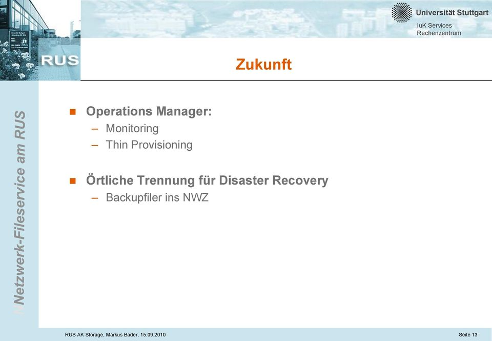 Disaster Recovery Backupfiler ins NWZ RUS
