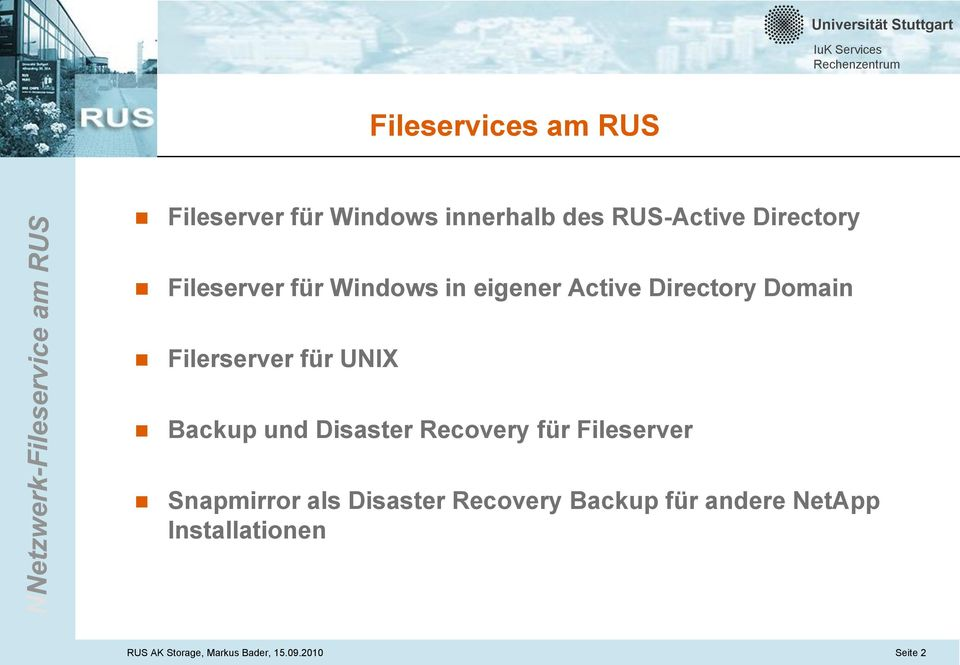 Backup und Disaster Recovery für Fileserver Snapmirror als Disaster Recovery