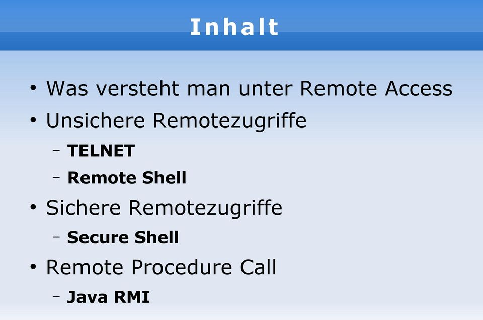 TELNET Remote Shell Sichere
