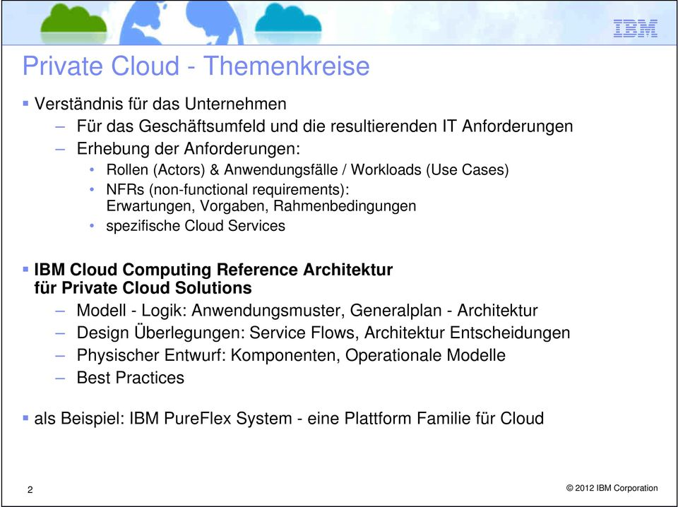 Computing Reference Architektur für Private Cloud Solutions Modell - Logik: Anwendungsmuster, Generalplan - Architektur Design Überlegungen: Flows, Architektur