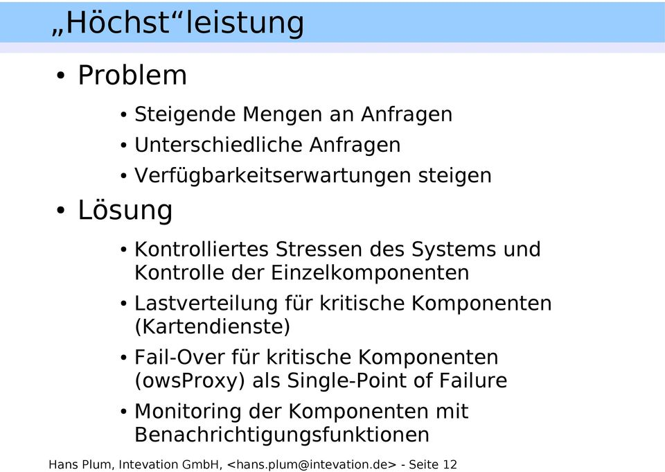 Komponenten (Kartendienste) Fail-Over für kritische Komponenten (owsproxy) als Single-Point of Failure