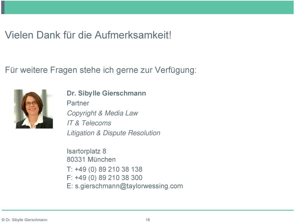 Sibylle Gierschmann Partner Copyright & Media Law IT & Telecoms Litigation &