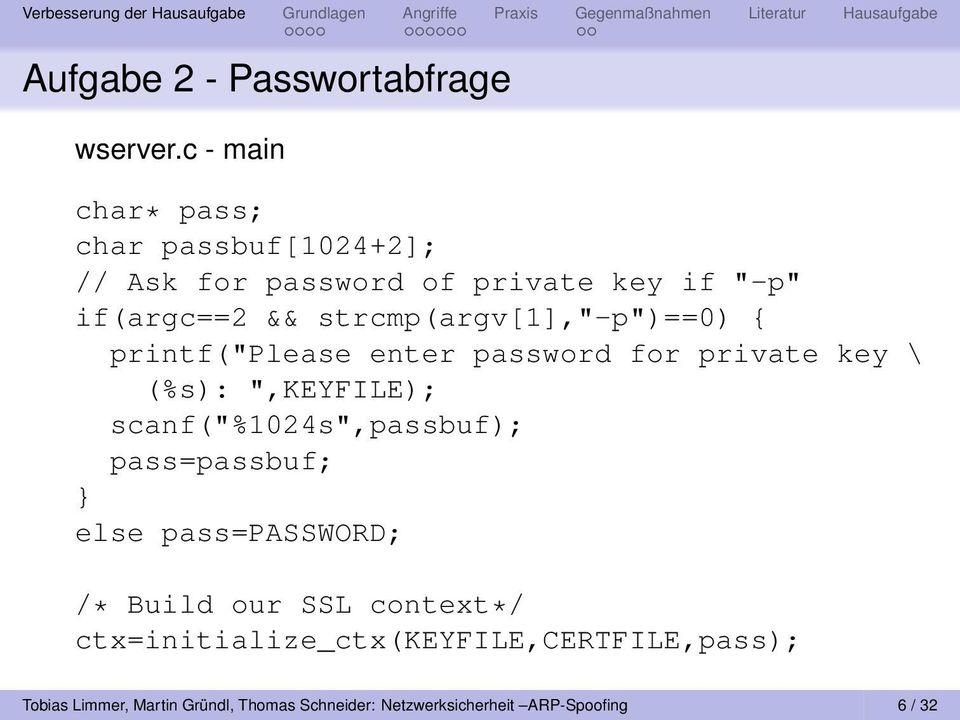 "strcmp(argv[1],""-p"")==0) { printf(""please enter password for private key \ (%s): "",KEYFILE);"