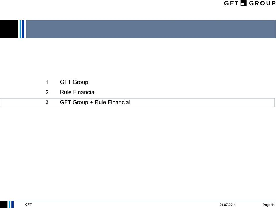 GFT Group + Rule