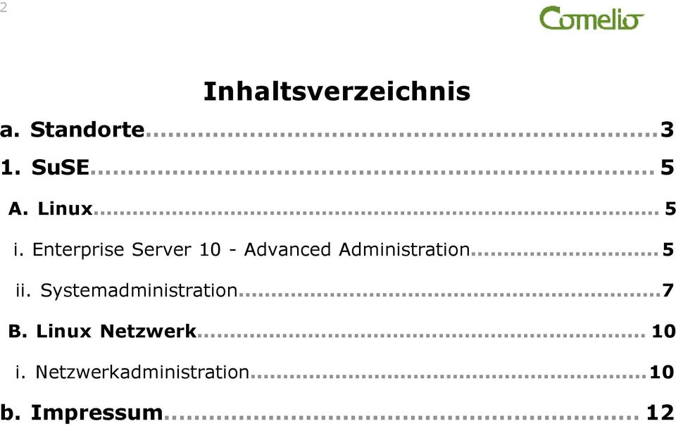 Enterprise Server 10 - Advanced Administration...5 ii.