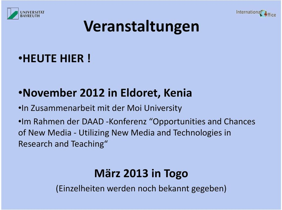 Im Rahmen der DAAD -Konferenz Opportunities and Chances of New Media