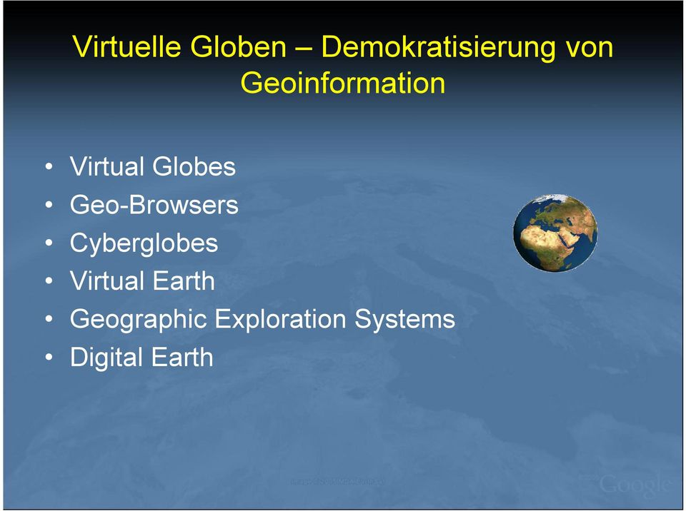Geo-Browsers Cyberglobes Virtual