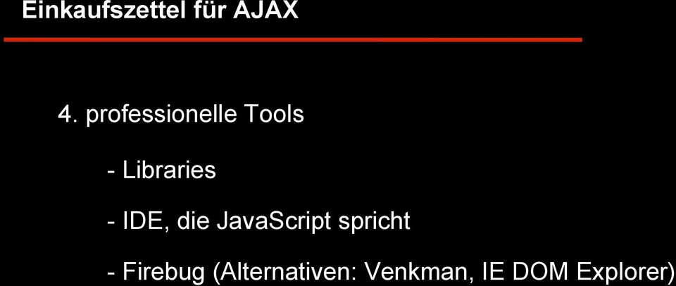 professionelle Tools - Libraries - IDE,