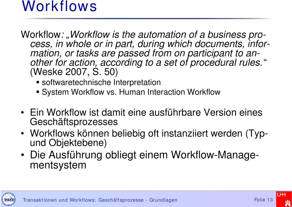 50) softwaretechnische Interpretation System Workflow vs.