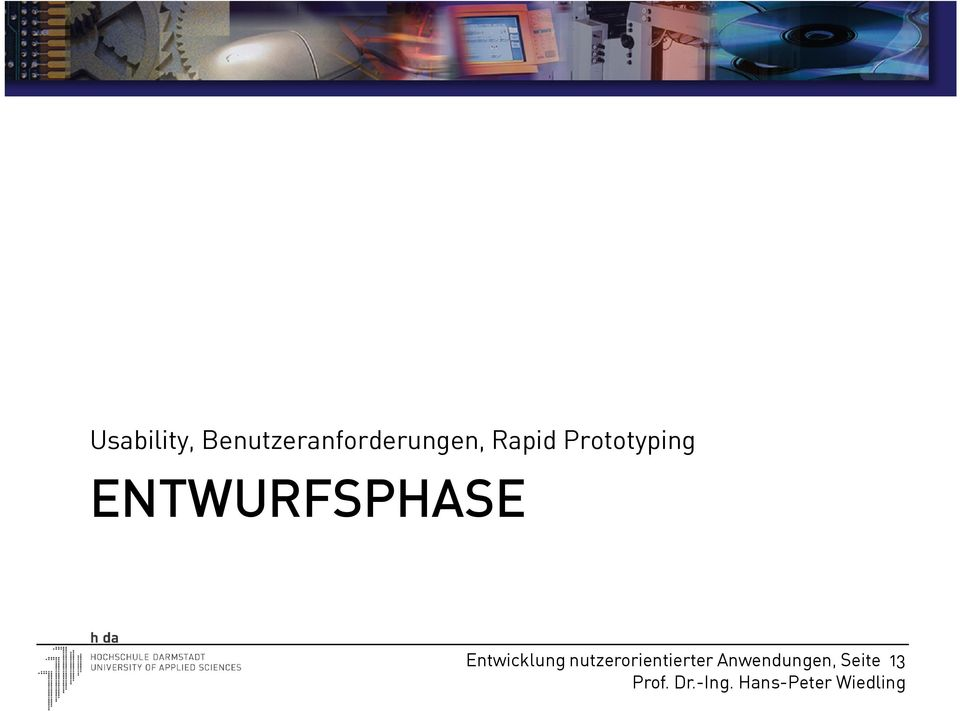 Prototyping ENTWURFSPHASE