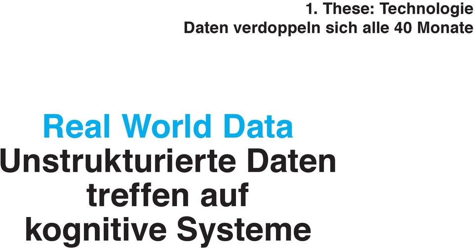 Real World Data Unstrukturierte