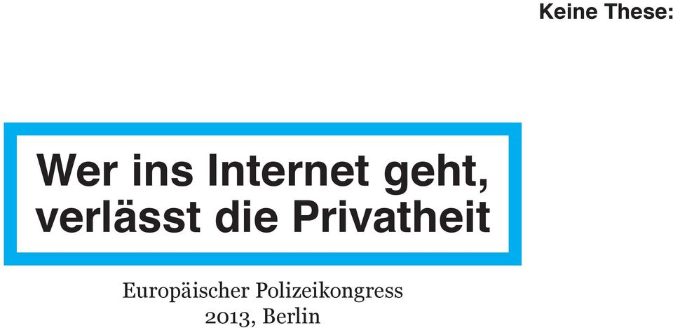 die Privatheit
