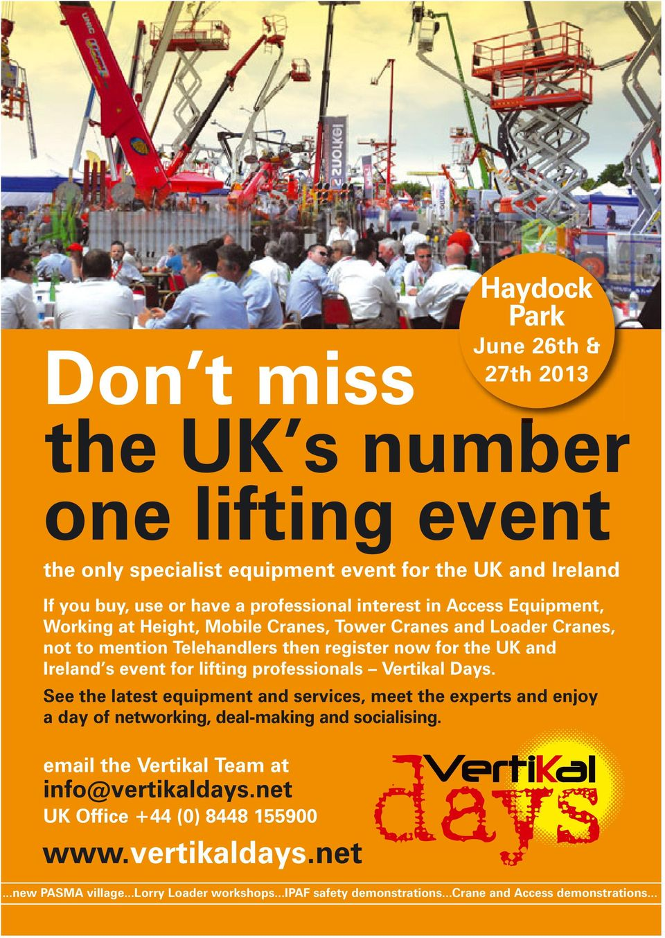 lifting professionals Vertikal Days. See the latest equipment and services, meet the experts and enjoy a day of networking, deal-making and socialising.