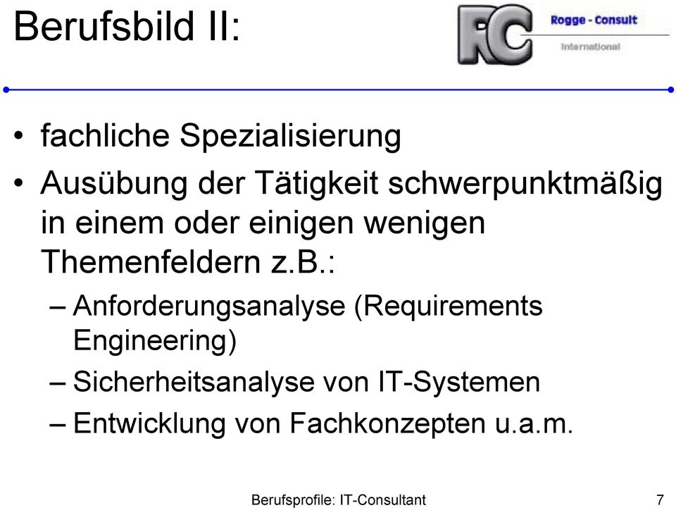: Anforderungsanalyse (Requirements Engineering) Sicherheitsanalyse