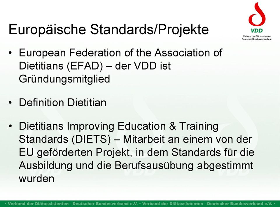 Improving Education & Training Standards (DIETS) Mitarbeit an einem von der EU