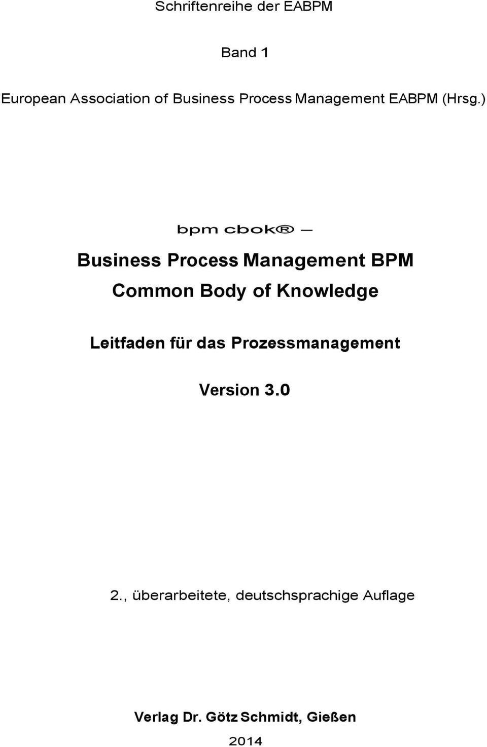) bpm cbok - Business Process Management BPM Common Body of Knowledge