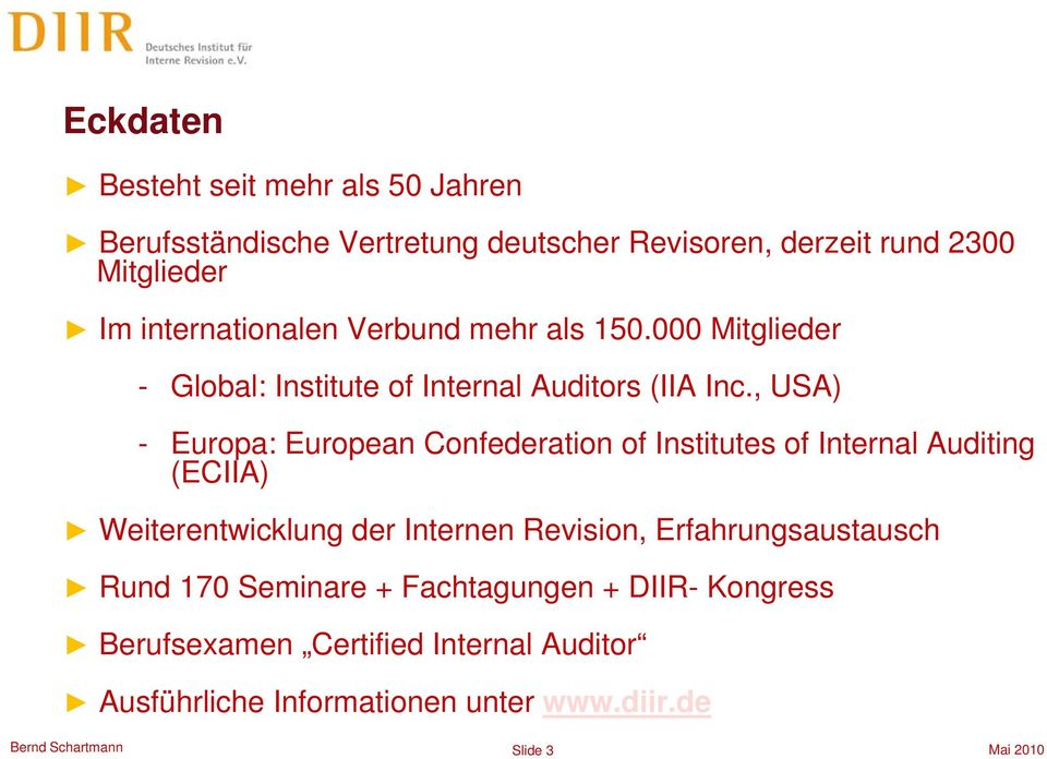 , USA) - Europa: European Confederation of Institutes of Internal Auditing (ECIIA) Weiterentwicklung der Internen Revision,