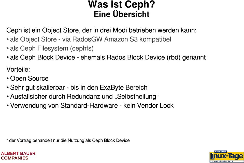 Amazon S3 kompatibel als Ceph Filesystem (cephfs) als Ceph Block Device - ehemals Rados Block Device (rbd) genannt