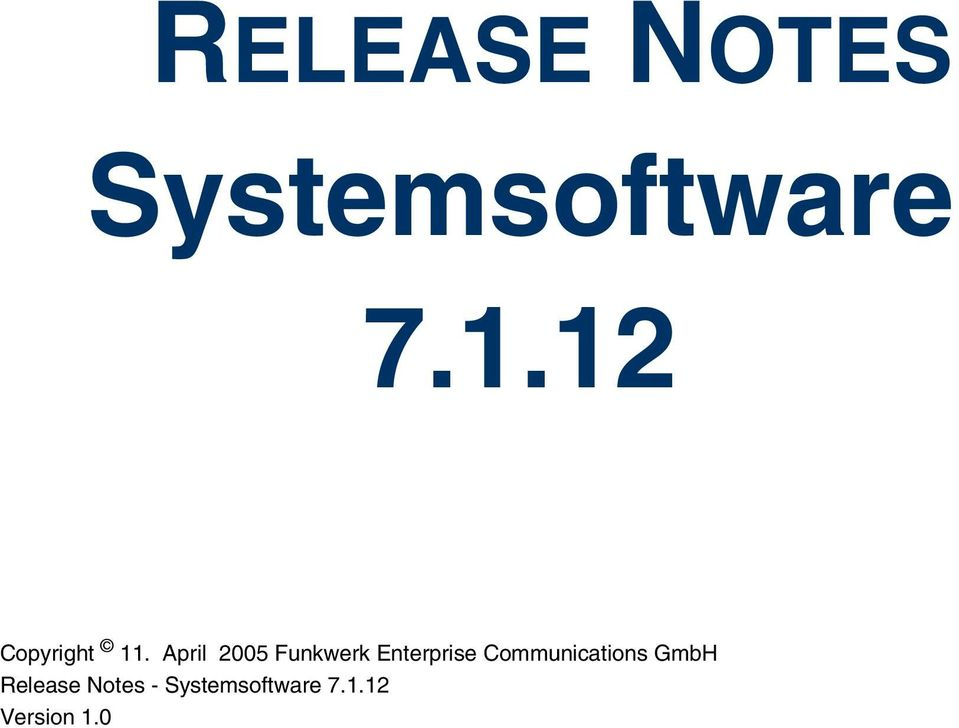 Communications GmbH Release Notes -