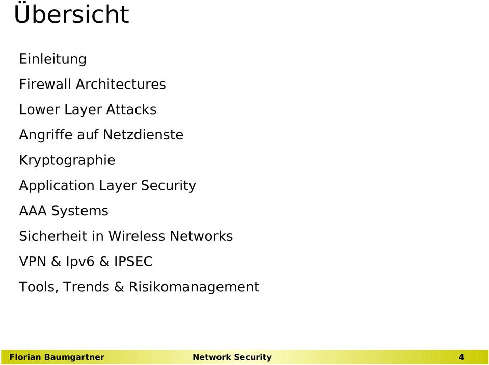Application Layer Security AAA Systems Sicherheit in