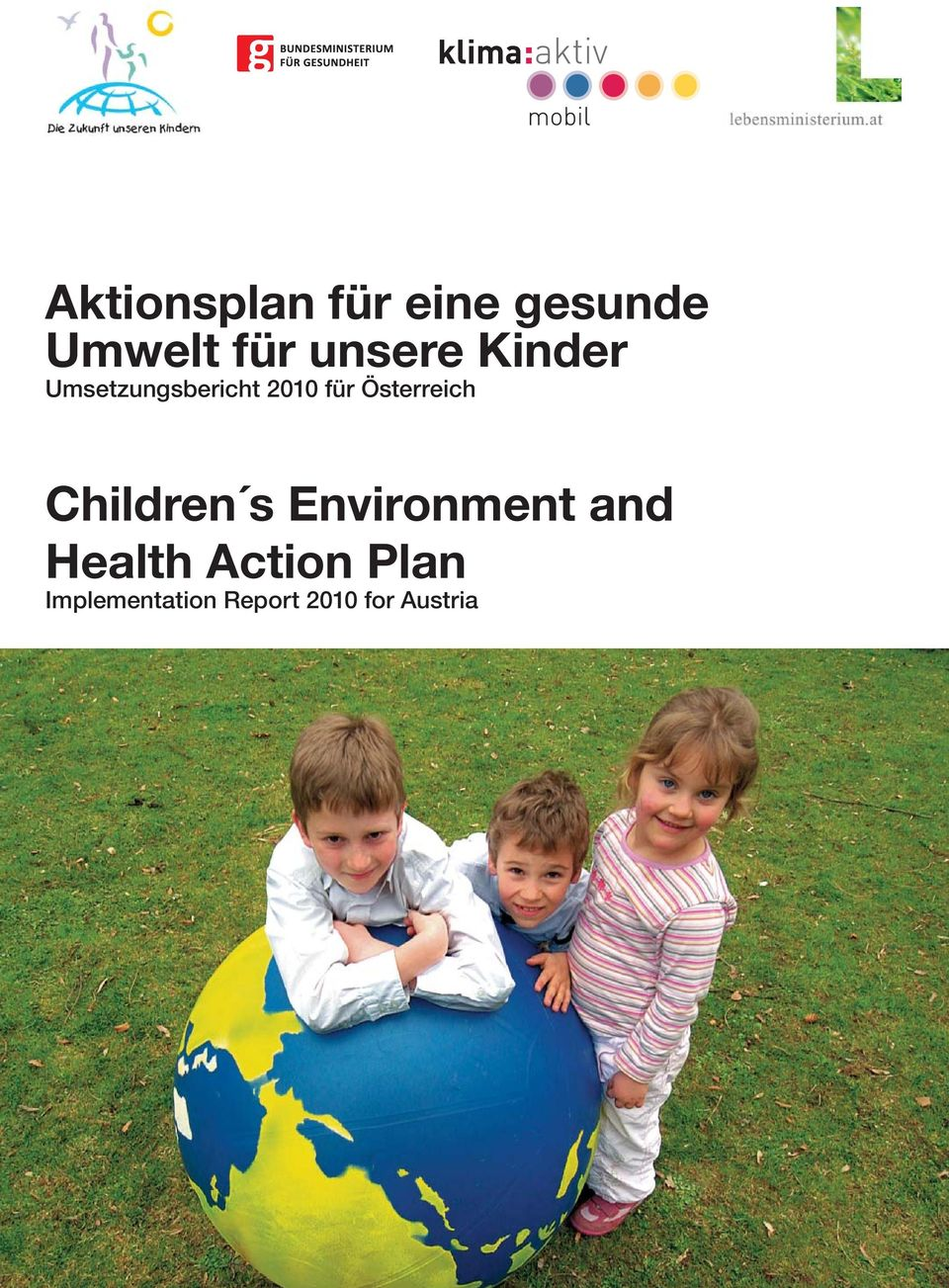 Österreich Children s Environment and Health