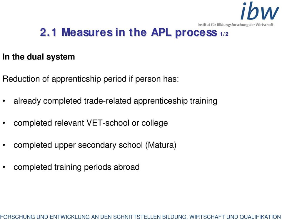 if person has: already completed trade-related apprenticeship