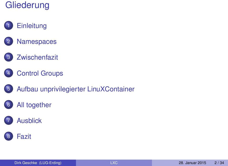unprivilegierter LinuXContainer 6 All together 7