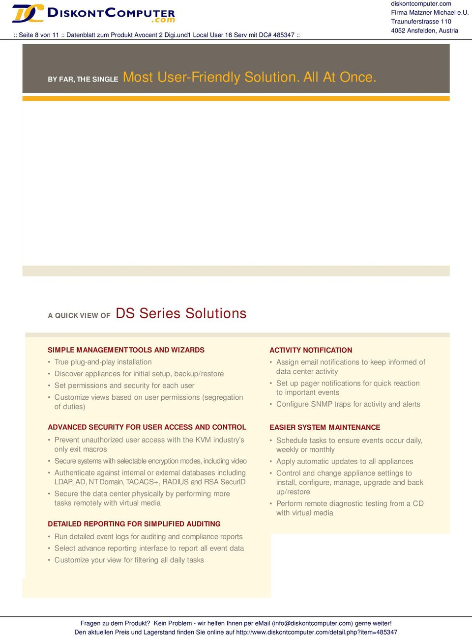 A QUICK VIEW OF DS Series Solutions SIMPLE MANAGEMENT TOOLS AND WIZARDS True plug-and-play installation Discover appliances for initial setup, backup/restore Set permissions and security for each