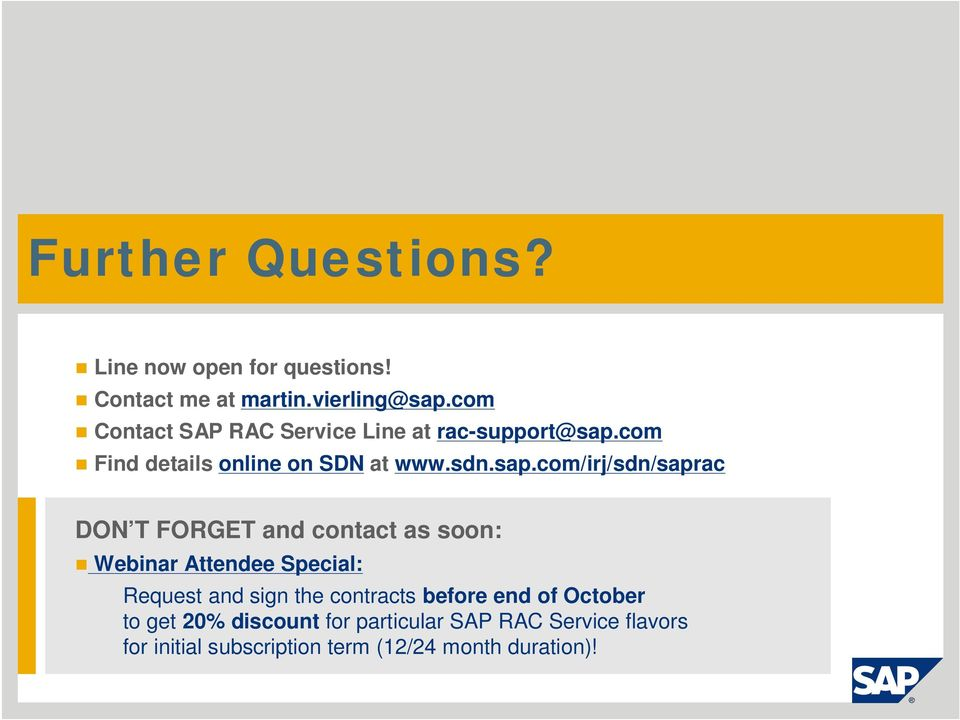 com Find details online on SDN at www.sdn.sap.