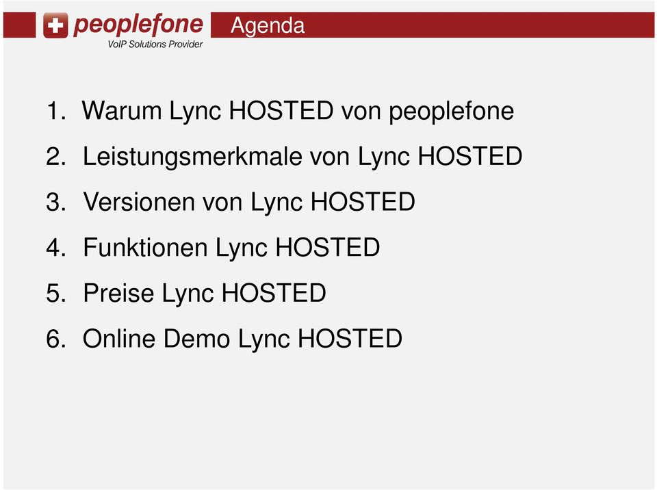Versionen von Lync HOSTED 4.