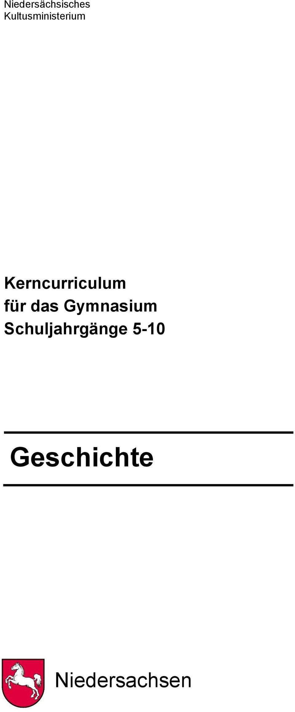 kerncurriculum f r das gymnasium schuljahrg nge 5 10 geschichte pdf. Black Bedroom Furniture Sets. Home Design Ideas