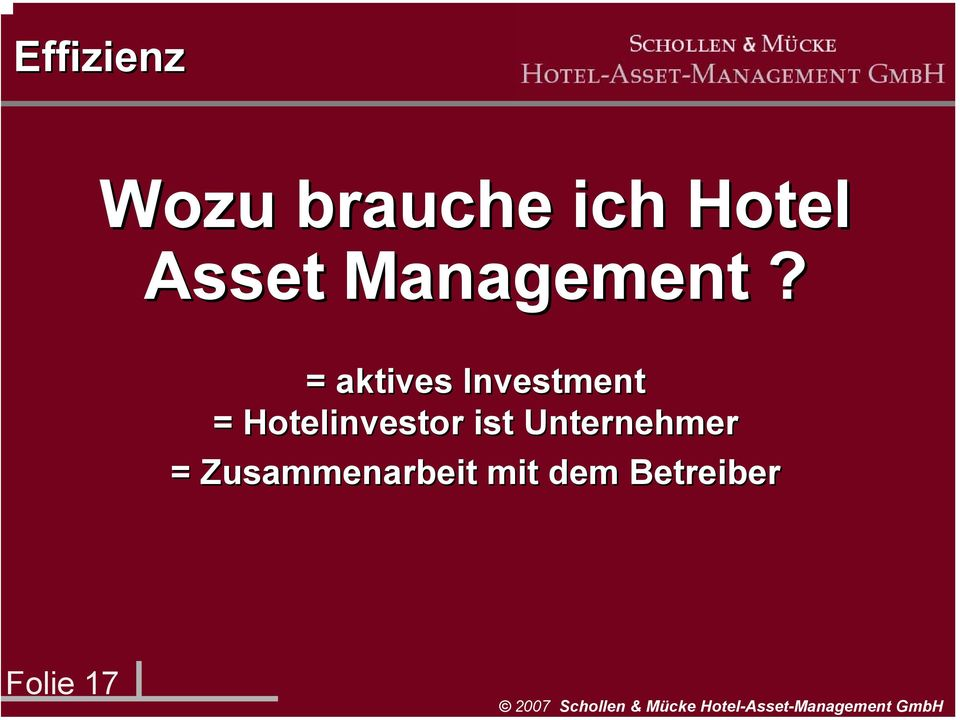 = aktives Investment = Hotelinvestor