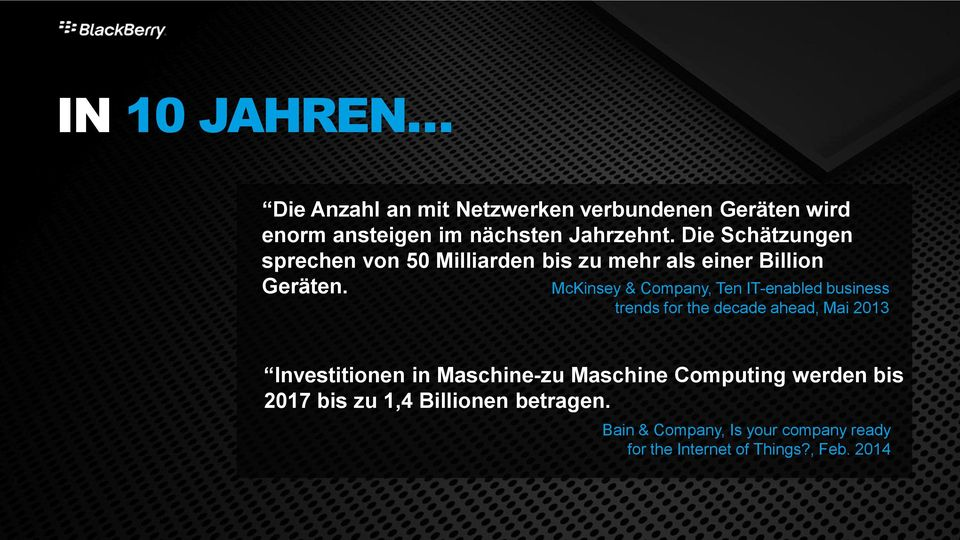 McKinsey & Company, Ten IT-enabled business trends for the decade ahead, Mai 2013 Investitionen in Maschine-zu