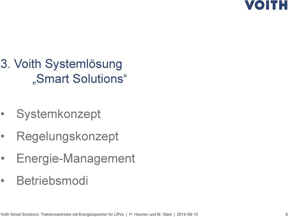 Voith Smart Solutions: Traktionsantriebe mit