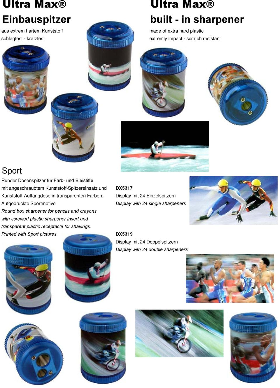 Aufgedruckte Sportmotive Round box sharpener for pencils and crayons with screwed plastic sharpener insert and transparent plastic receptacle for shavings.
