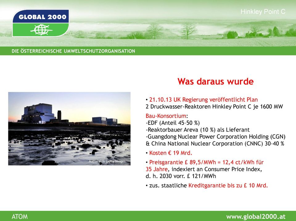 %) -Reaktorbauer Areva (10 %) als Lieferant -Guangdong Nuclear Power Corporation Holding (CGN) & China National Nuclear