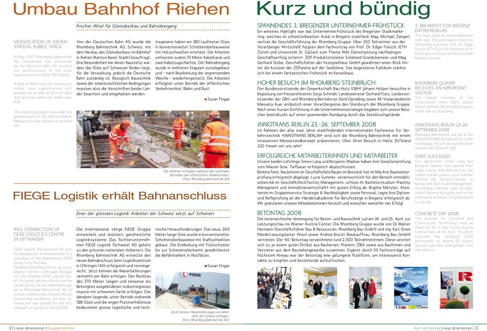 This interesting project was under the administration of the German Federal Railways but was carried out on Swiss soil.
