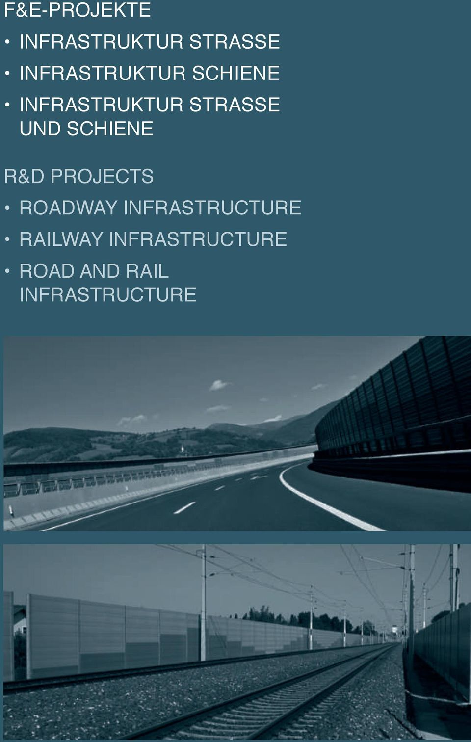 UND SChIENE R&D PROJECTS ROADWAY