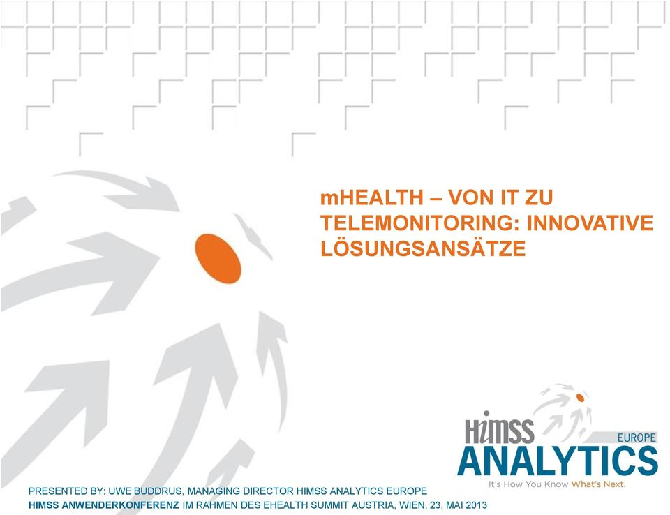 Analytics Europe - Benchmarking HIT Adoption in European Healthcare