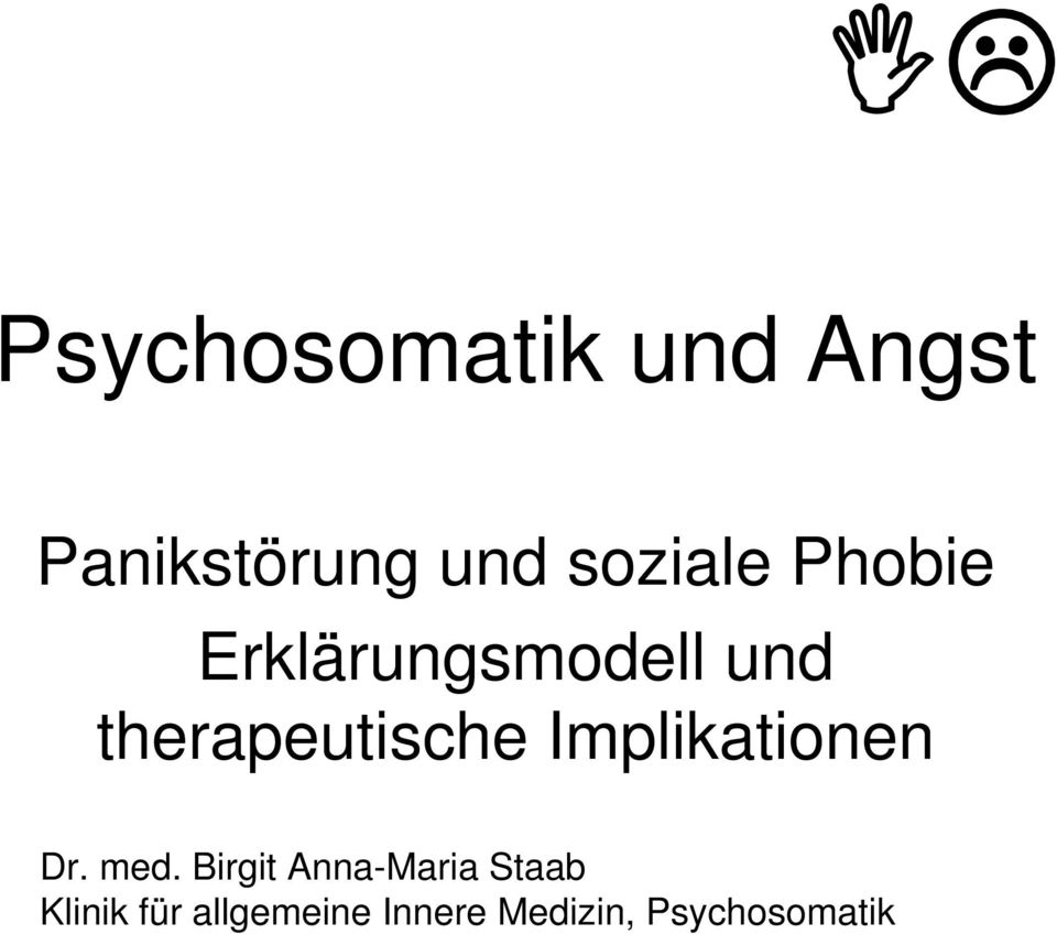 therapeutische Implikationen Dr. med.