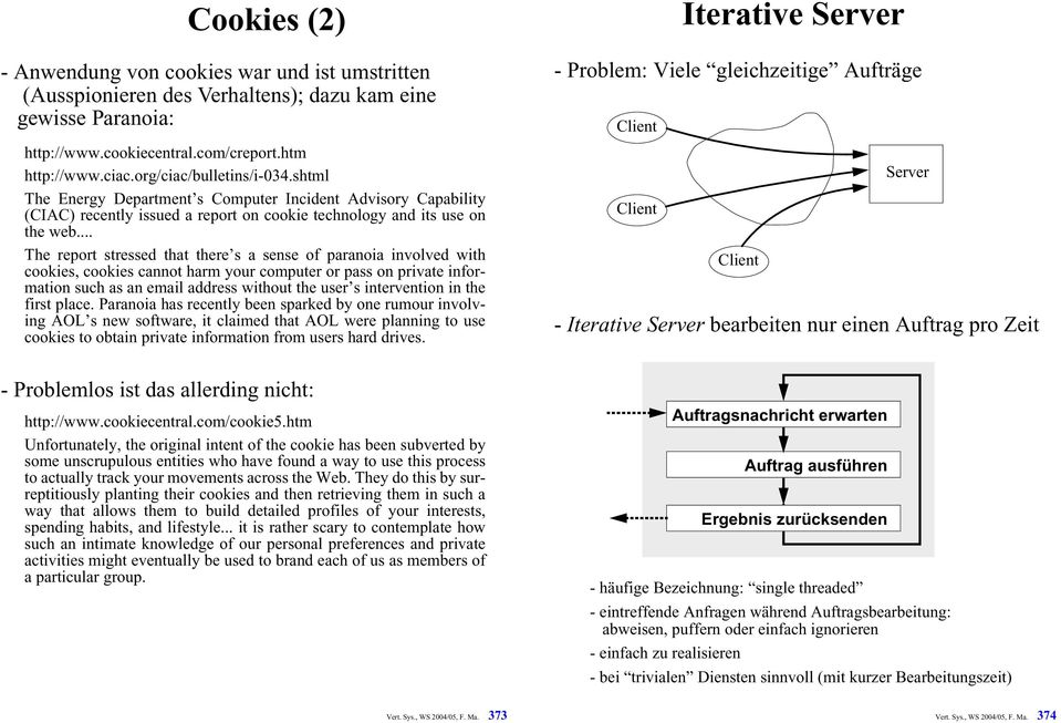 .. The report stressed that there s a sense of paranoia involved with cookies, cookies cannot harm your computer or pass on private information such as an email address without the user s
