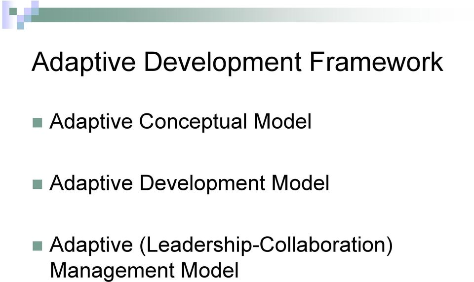 Adaptive Development Model