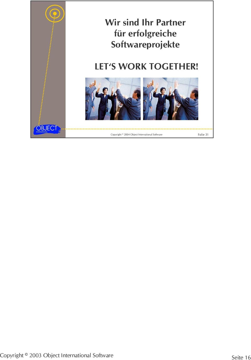 S WORK TOGETHER!