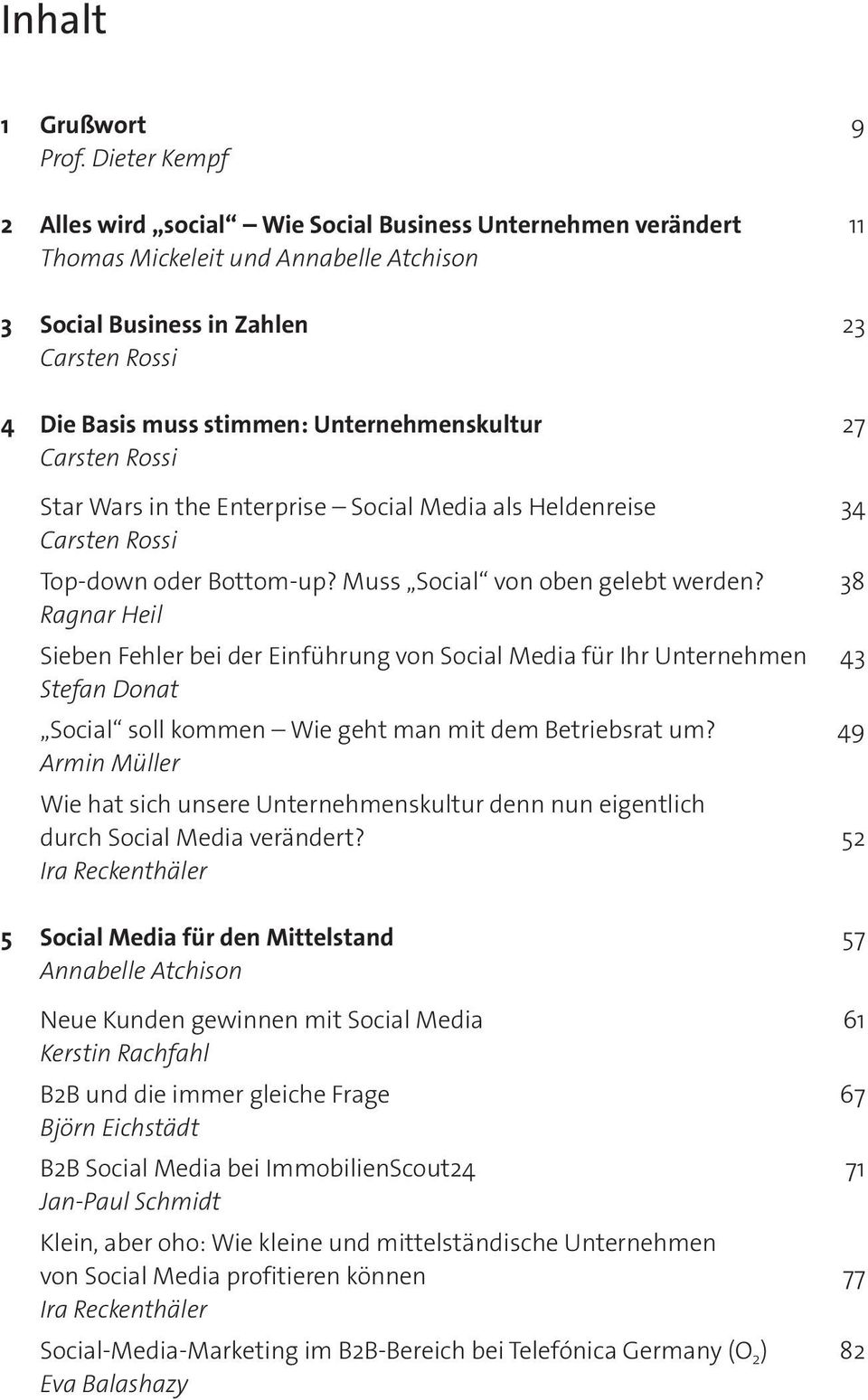 Star Wars in the Enterprise Social Media als Heldenreise 34 Top-down oder Bottom-up? Muss Social von oben gelebt werden?