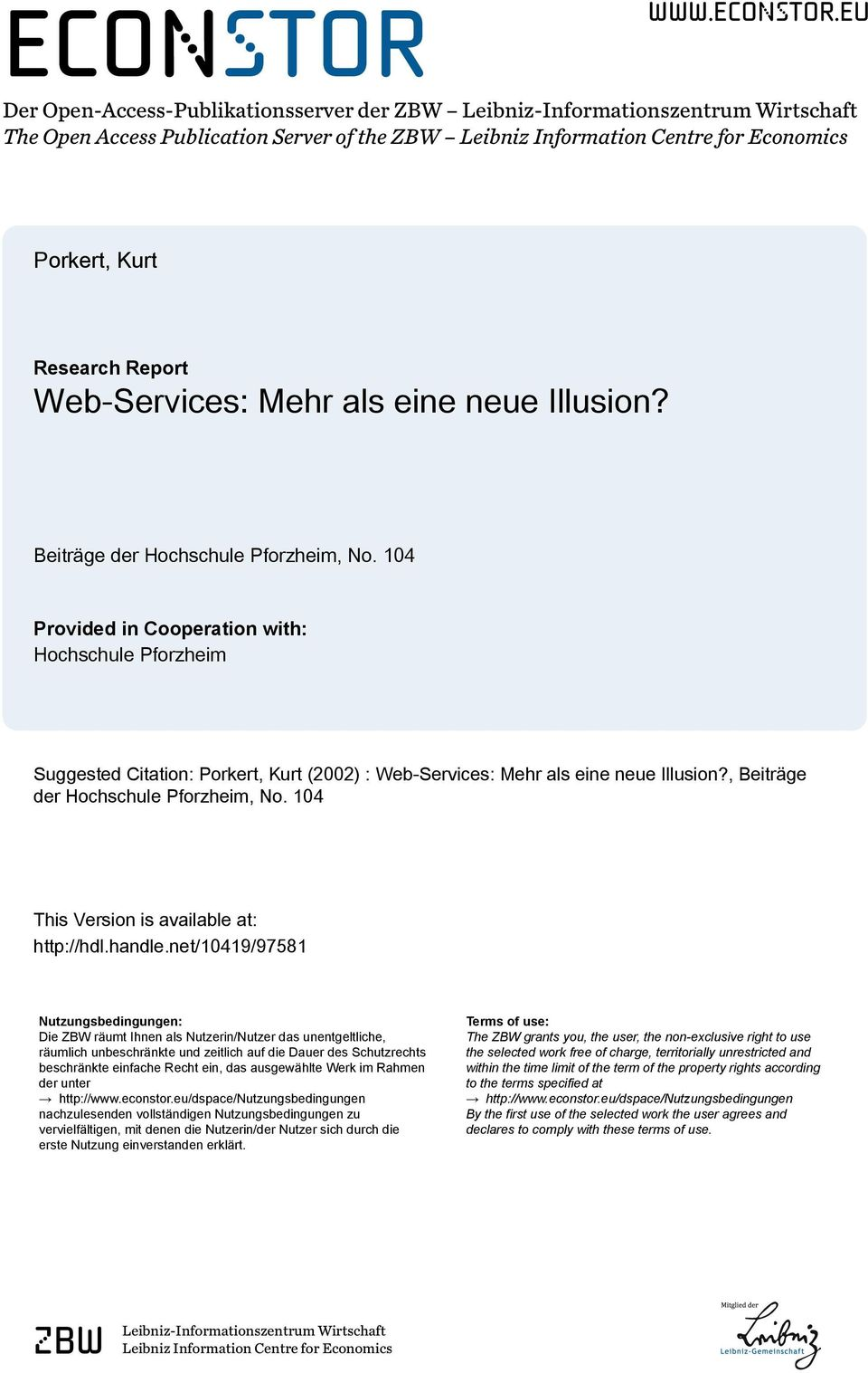 eu Der Open-Access-Publikationsserver der ZBW Leibniz-Informationszentrum Wirtschaft The Open Access Publication Server of the ZBW Leibniz Information Centre for Economics Porkert, Kurt Research